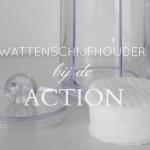 Budgettip: wattenschijfhouder bij de Action