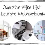 Overzichtelijke Lijst – De Leukste Woonwebwinkels