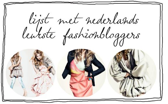 lijst-met-nederlands-leukste-en-beste-fashionbloggers-fashionblogs-modebloggers-modeblogs