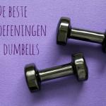 Thuis fitness – De beste arm oefeningen met dumbbells