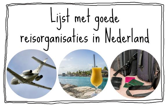lijst met goede reisorganisaties reisbureau