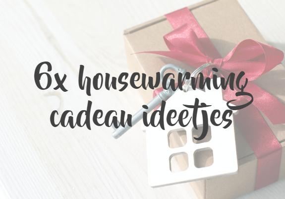 housewarming-cadeau-ideetjes-kado-ideeen
