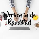 Werken in de Randstad: de voor- en nadelen